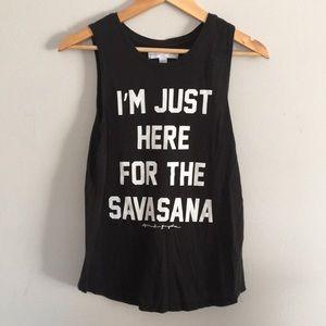 Spiritual Gangster I'm Just Here For The Savasana